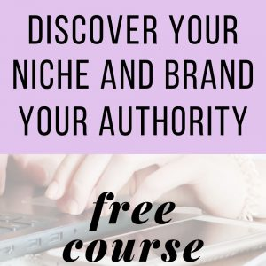 Niche Authority Hacker: Discover Your Niche and Brand Your Authority