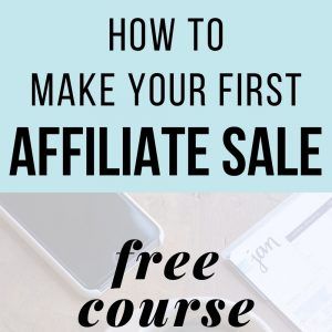 Make Your First Affiliate Sale